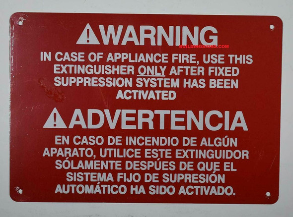 Warning in CASE of Appliance FIRE, USE This Extinguisher ONLY  Signage