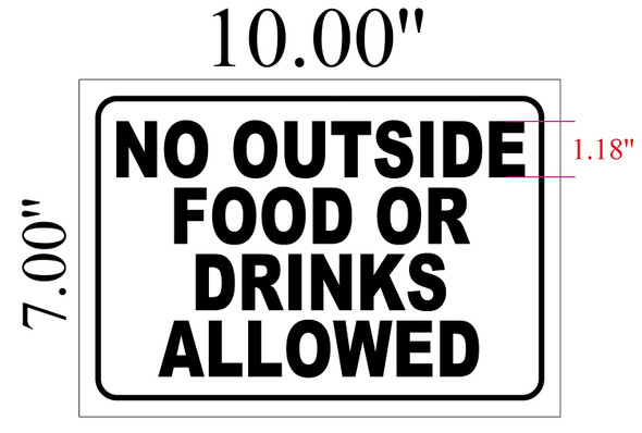 No Outside Food Or Drinks Allowed sinage