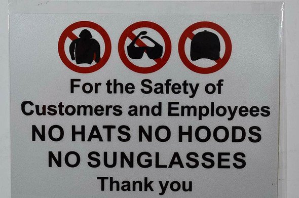 for The Safety of customers and Employees No Hats No Hoods No Sunglasses Thank You -Sticker Signage
