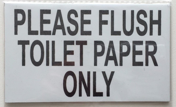 Please Flush only Toilet paper  Signage - WITH DOUBLE Sided