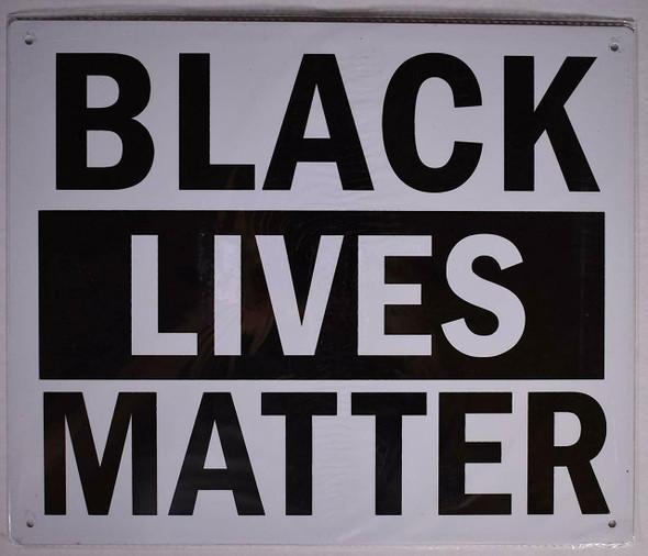 Black Lives Matter  Signage
