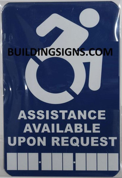 Assistance Available Upon Request  Signage