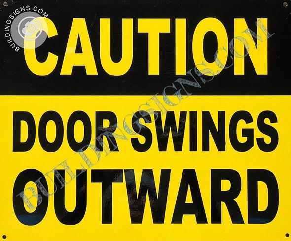 Sign Caution Door Swing Outward