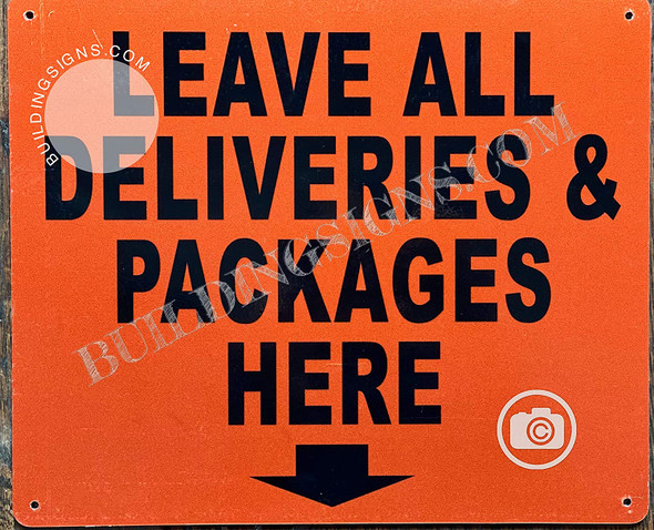 Leave All DELEVERIES and Packages HERE Sign