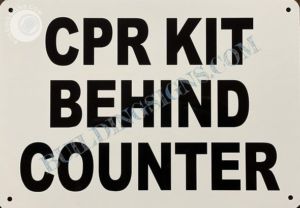 Signage CPR KIT Behind Counter