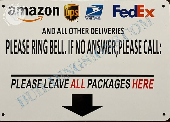 Signage DELEVRIES Please Ring Bell IF NO Answer Please Call