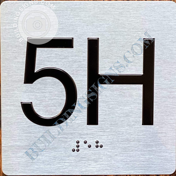 Signage Apartment Number 5H  with Braille and Raised Number