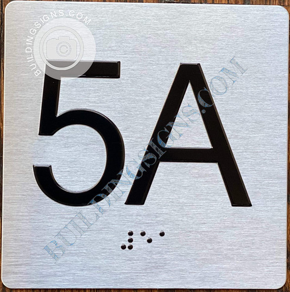 Signage Apartment Number 5A  with Braille and Raised Number