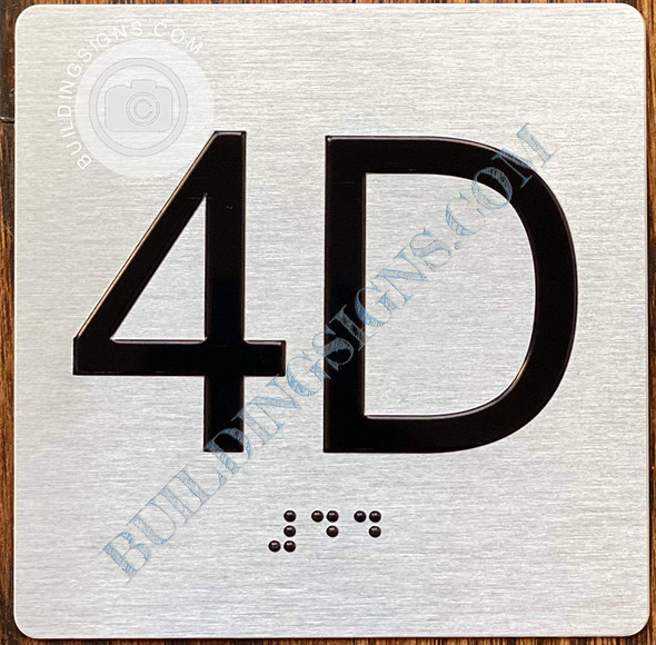 Signage Apartment Number 4D  with Braille and Raised Number