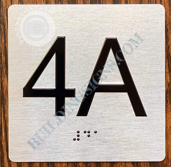Signage Apartment Number 4A  with Braille and Raised Number