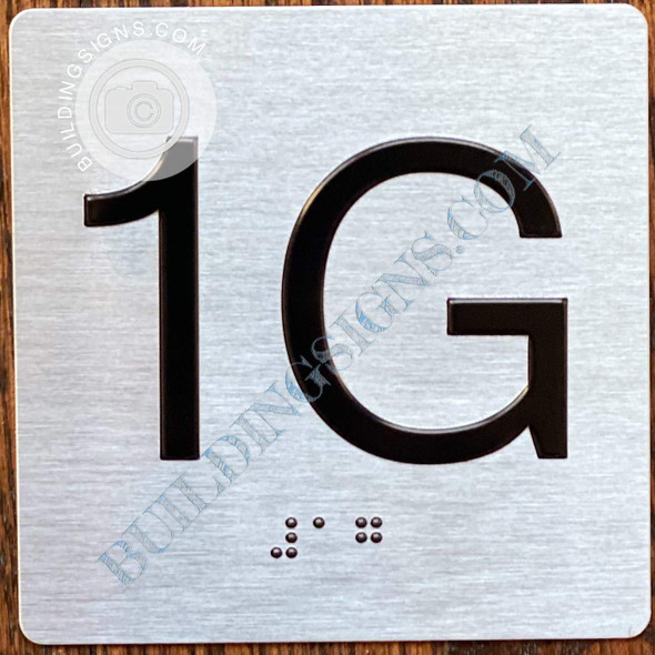 Sign Apartment Number 1G  with Braille and Raised Number
