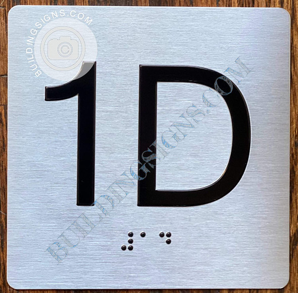 Sign Apartment Number 1D  with Braille and Raised Number