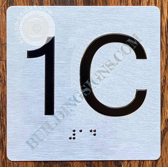 Sign Apartment Number 1C  with Braille and Raised Number