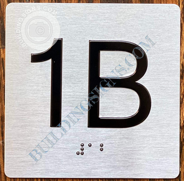 Signage Apartment Number 1B  with Braille and Raised Number