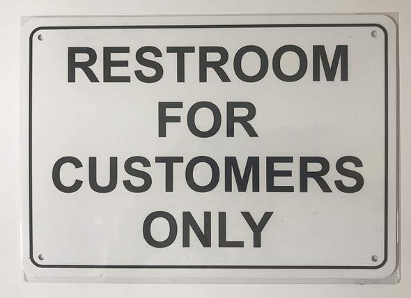 Signage Restroom for Customer ONLY