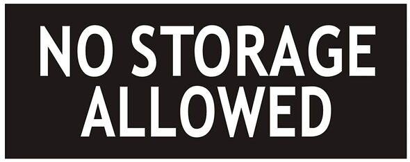 NO Storage Allowed Sign-