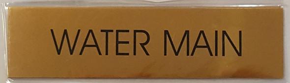 WATER MAIN  Signage -