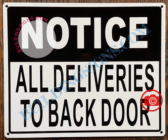 Notice: All Deliveries to Back Door Sign