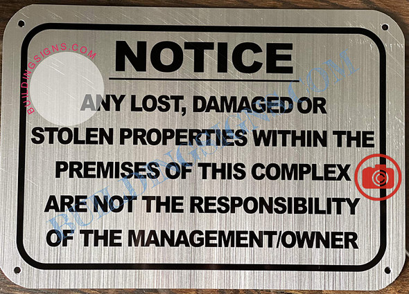 Notice Any Lost, Damaged OR STOELN Properties Within The Premises Sign