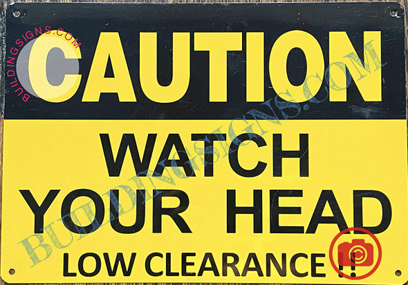 Caution Watch Your Head Low Clearance Sign