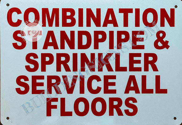 Combination Standpipe and Sprinkler Service All Floors Sign