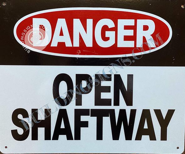 Danger Open SHAFTWAY Sign
