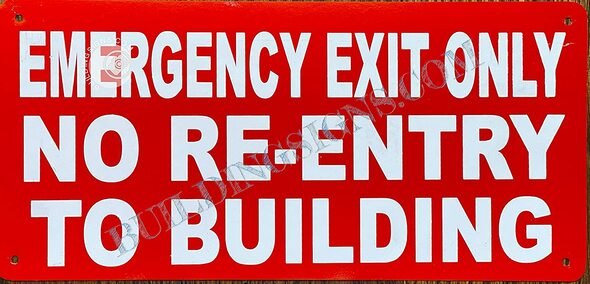 Emergency EXIT ONLY NO