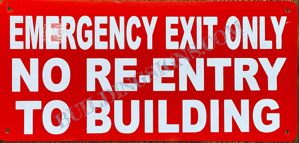 Emergency EXIT ONLY NO Singange