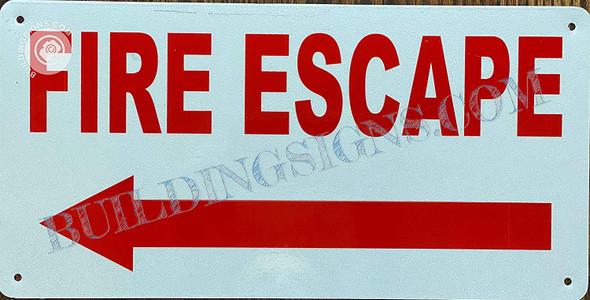 FIRE Escape  Left Arrow Singange