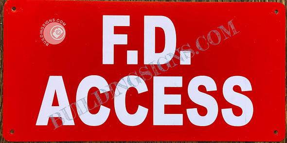 F.D. Access Sign, Fire Department