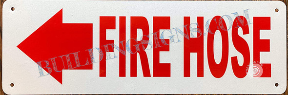 FIRE Hose Sign Left