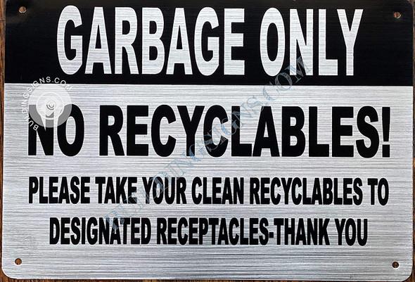 Garbage ONLY - NO Singange
