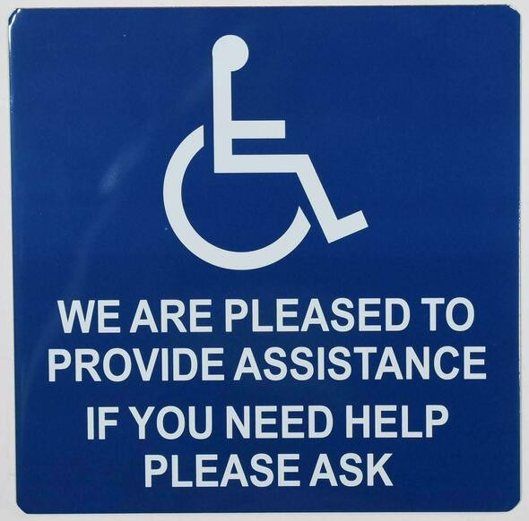 ADA ACCESSABLE Door Sticker-We are Pleased to Provide Assistance Singange