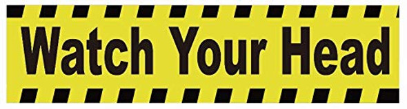 Watch Your Head Sticker Decal Sign