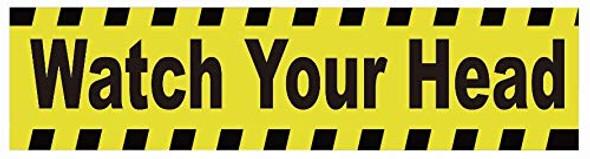 Watch Your Head Sticker Decal   Singange