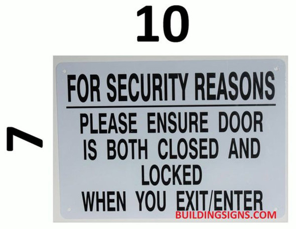 for Security Reasons Please Ensure Door is Both Closed and Locked When You EXIT