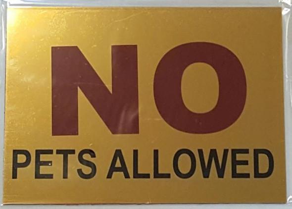 NO PETS ALLOWED  Signage