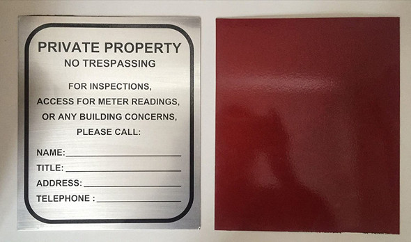 ONE 1)  -Private Property - NO TRESPASSING for Inspection  Access  Meter Reading OR Any Building CONCERNS Please Call