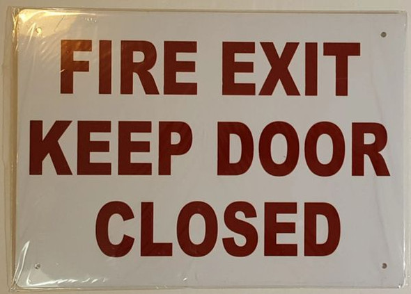 FIRE EXIT KEEP DOOR CLOSED  Signage