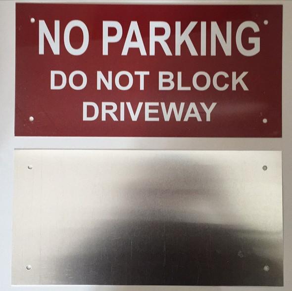 NO PARKING - DO NOT BLOCK DRIVEWAY