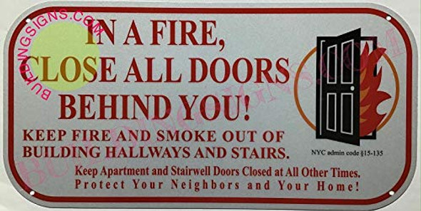 """FDNY  Signage  New York .""""in a Fire  Close All Doors Behind You""""  Signage"""