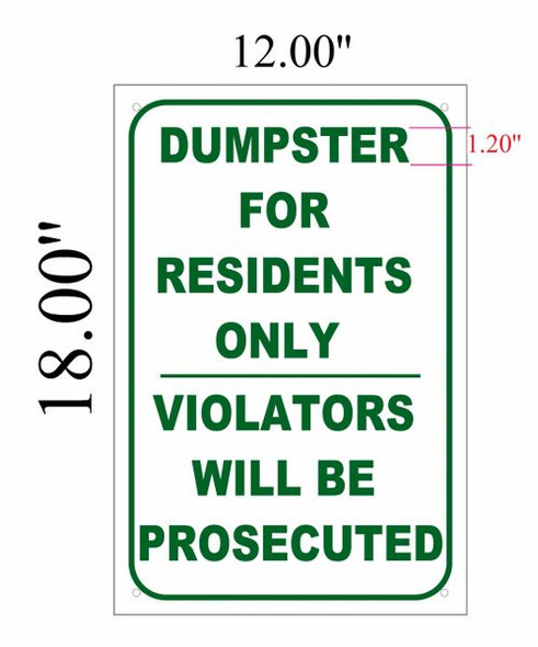 Dumpster For Residents' Use Only  Violators Will Be Prosecuted