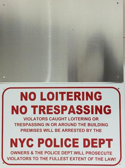 No Loitering No Trespassing Violators Caught Loitering Or Trespassing In Or Around