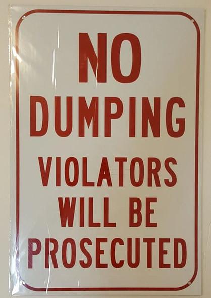 No Dumping Violators Will Be Prosecuted Signage
