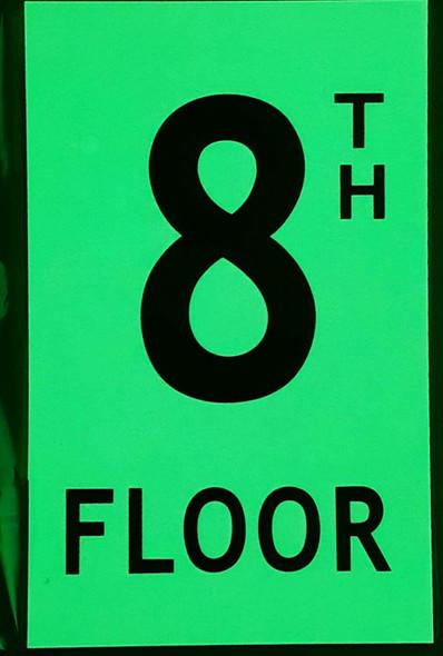 Floor number Eight 8)  Signage HEAVY DUTY / GLOW IN THE DARK