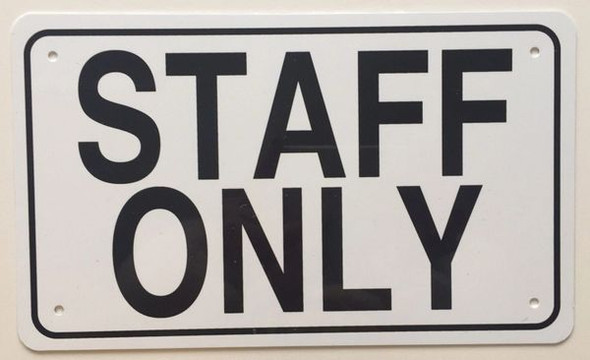 STAFF ONLY  Signage