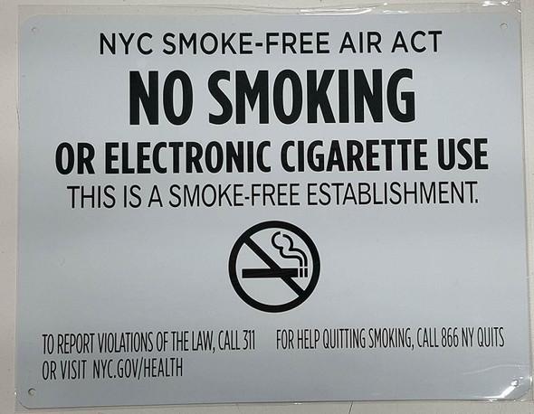 "NYC Smoke free Act  ""No Smoking or Electric cigarette Use""-FOR ESTABLISHMENT"