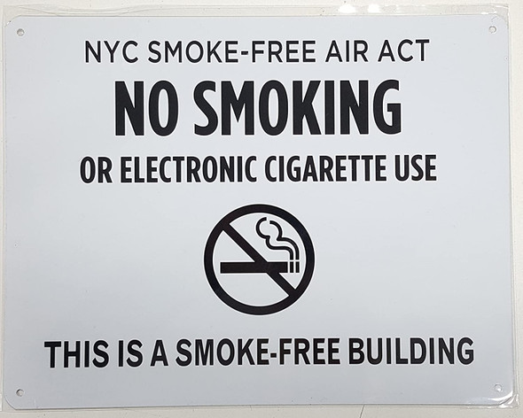 """NYC Smoke Free Act  Signage""""No Smoking or Electric Cigarette Use"""" - This is A Smoke Free Building"""