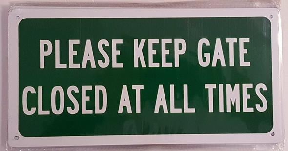 Please Keep GATE Close at All Times  Signage