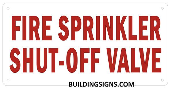 FIRE Sprinkler SHUTOFF Valve  Signage
